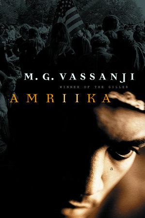 Amriika by M.G. Vassanji