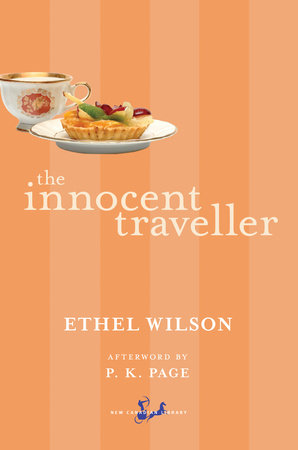 The Innocent Traveller by Ethel Wilson
