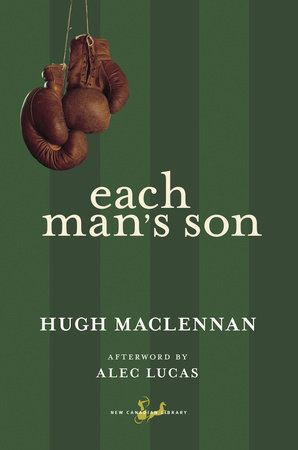Each Man's Son by Hugh Maclennan