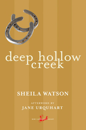 Deep Hollow Creek by Sheila Watson