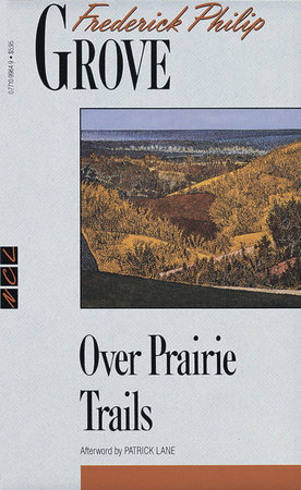 Over Prairie Trails by Frederick Philip Grove