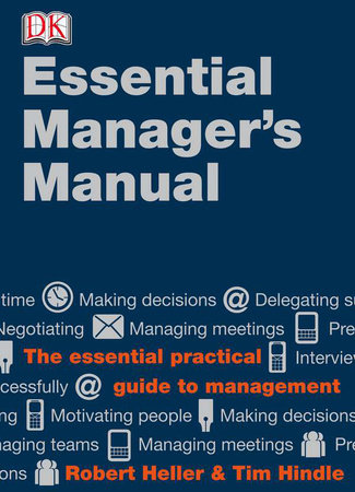 DK Essential Managers: The Essential Manager's Manual