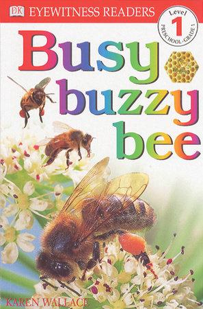 DK Readers L1: Busy Buzzy Bee