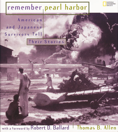 Remember Pearl Harbor by Thomas B. Allen