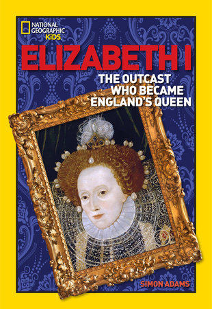 World History Biographies: Elizabeth I by Simon Adams