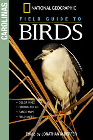 National Geographic Field Guide to Birds: The Carolinas