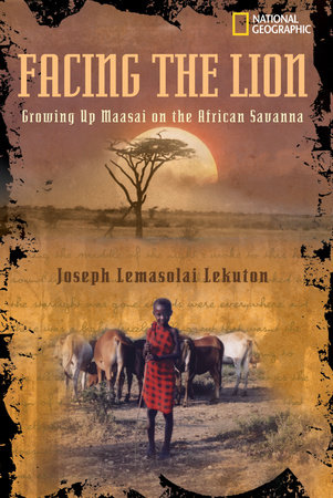 Facing the Lion by Joseph Lemasolai-Lekuton