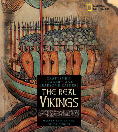The Real Vikings by Gilda Berger