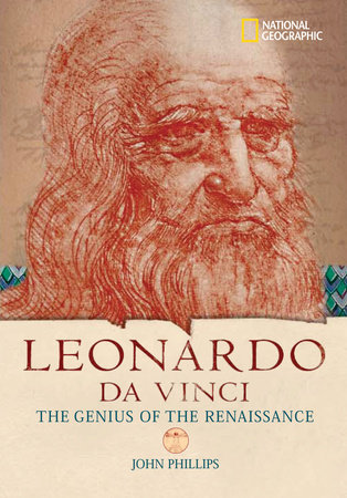 World History Biographies: Leonardo da Vinci by John Phillips