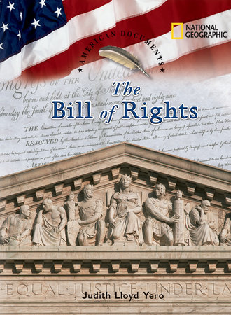 American Documents: The Bill of Rights by Judith Lloyd Yero
