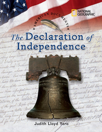 American Documents: The Declaration of Independence by Judith Lloyd Yero