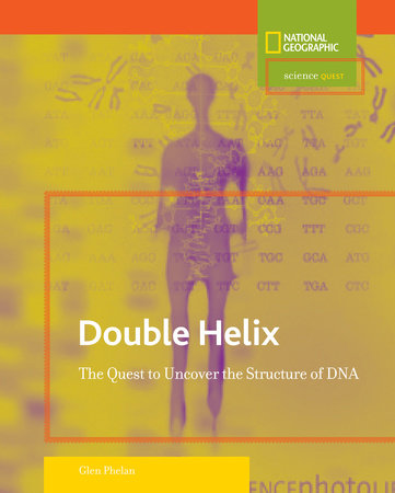 Science Quest: Double Helix by Glen Phelan