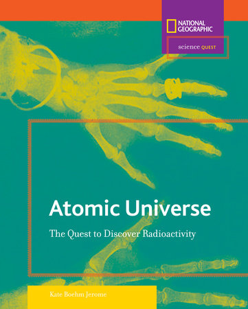 Science Quest: Atomic Universe by Kate Boehm Jerome