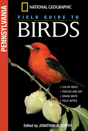 National Geographic Field Guide to Birds: Pennsylvania by Jonathan Alderfer