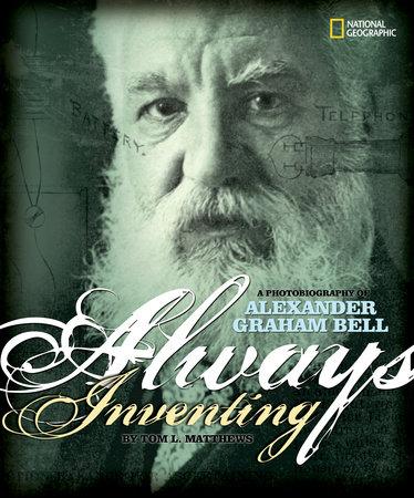 Always Inventing by Tom L. Matthews