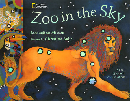 Zoo in the Sky by Jacqueline Mitton