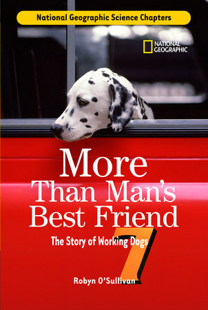 Science Chapters: More Than Man's Best Friend by Robyn O'Sullivan