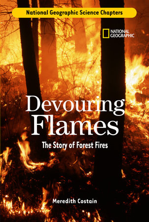 Science Chapters: Devouring Flames by Meredith Costain