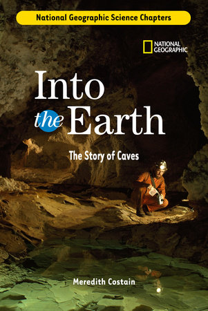 Science Chapters: Into the Earth by Meredith Costain