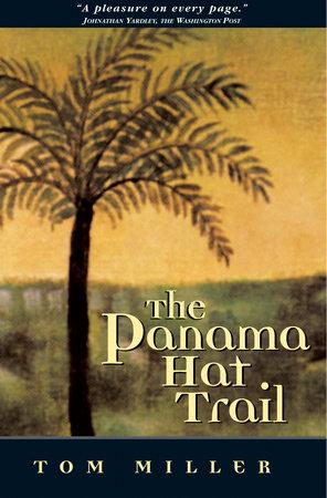 Panama Hat Trail