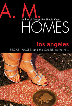 Los Angeles by A.M. Homes