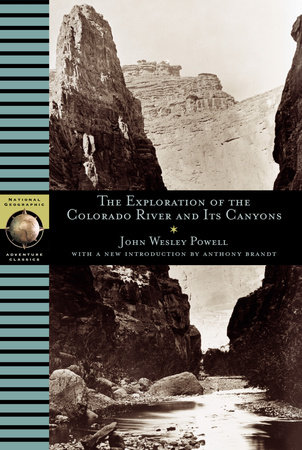 Exploration of the Colorado River and Its Canyons