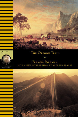 Oregon Trail by Francis Parkman