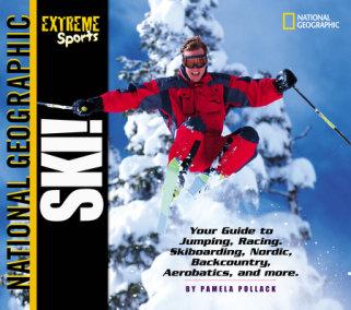 Extreme Sports: Ski!