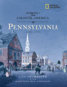 National Geographic Voices from Colonial America: Pennsylvania 1643-1776