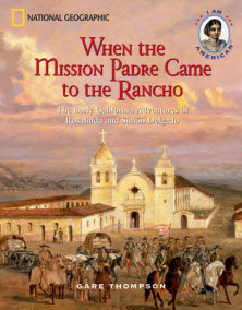 When the Mission Padre Came to the Rancho