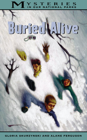 Buried Alive by Gloria Skurzynski and Alane Ferguson