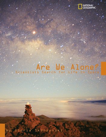Are We Alone? by Gloria Skurzynski