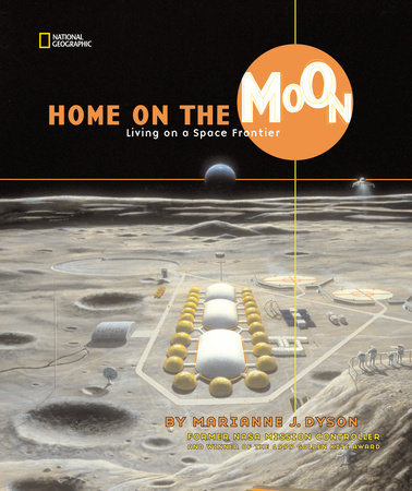 Home on the Moon by Marianne J. Dyson