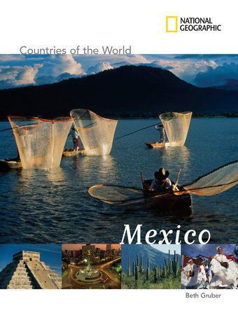 National Geographic Countries of the World: Mexico by Beth Gruber