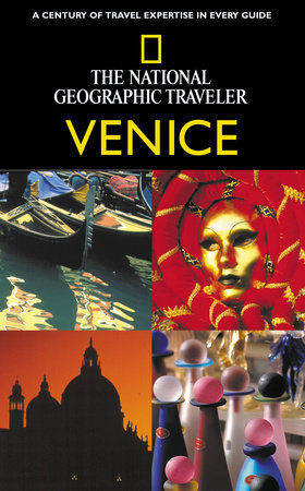 National Geographic Traveler: Venice by Erla Zwingle
