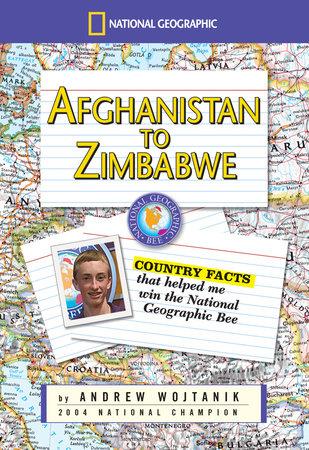 Afghanistan to Zimbabwe by Andrew Wojtanik