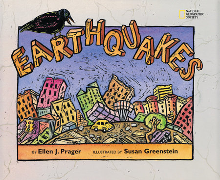 Earthquakes by Ellen Prager
