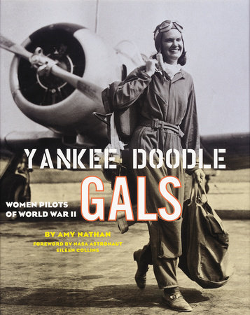 Yankee Doodle Gals by Amy Nathan