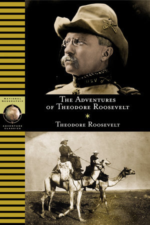 Adventures of Theodore Roosevelt by