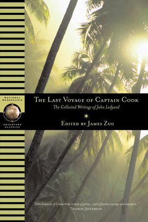Last Voyage of Captain Cook by John Ledyard