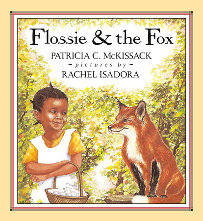 Flossie and the Fox by Patricia McKissack