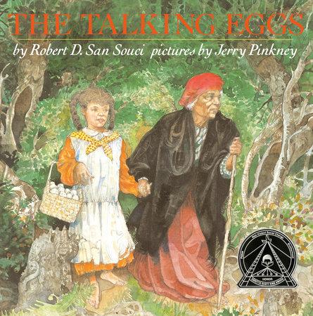 The Talking Eggs by Robert D. San Souci