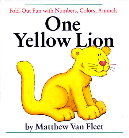 One Yellow Lion by Matthew Van Fleet