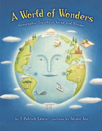 A World of Wonders by J. Patrick Lewis
