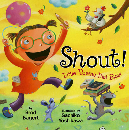 Shout!: Little Poems that Roar