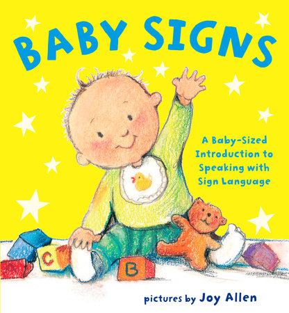 Baby Signs by Joy Allen