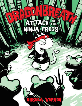 Dragonbreath #2 by Ursula Vernon