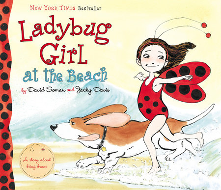 Ladybug Girl at the Beach by Jacky Davis