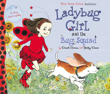Ladybug Girl and the Bug Squad by Jacky Davis