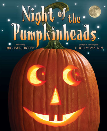 Night of the Pumpkinheads by Michael J. Rosen
